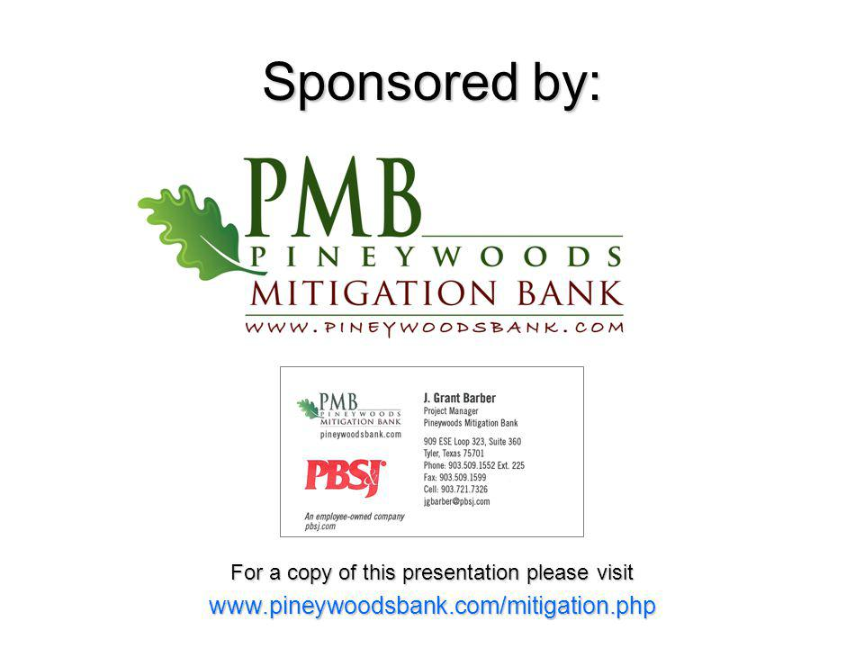 Sponsored by: Join For a copy of this presentation please visit www.pineywoodsbank.com/mitigation.php