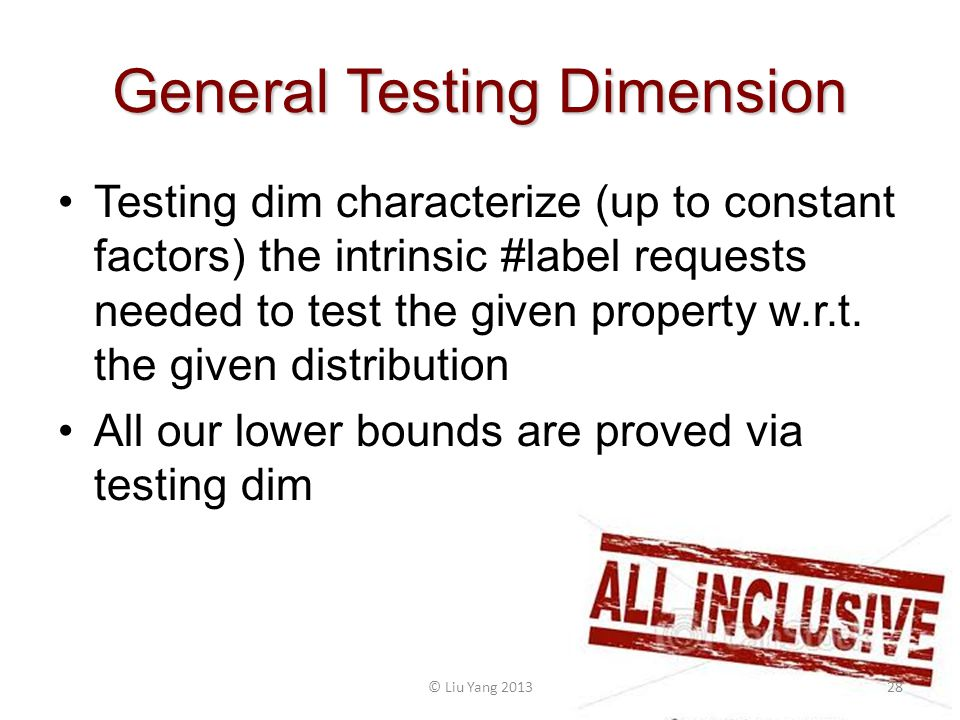 General Testing Dimension Testing dim characterize (up to constant factors) the intrinsic #label requests needed to test the given property w.r.t. the