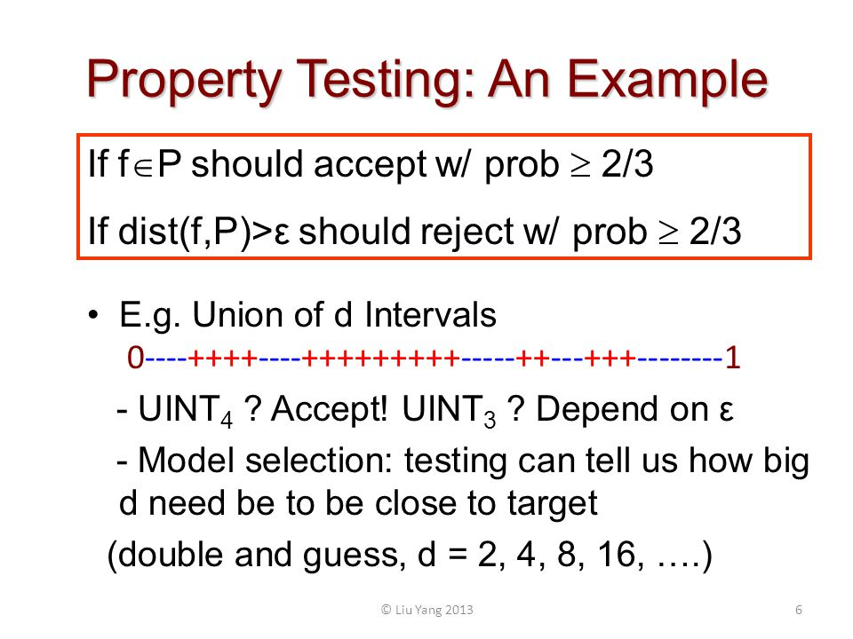 Property Testing and Learning : Motivation What is Property Testing for .