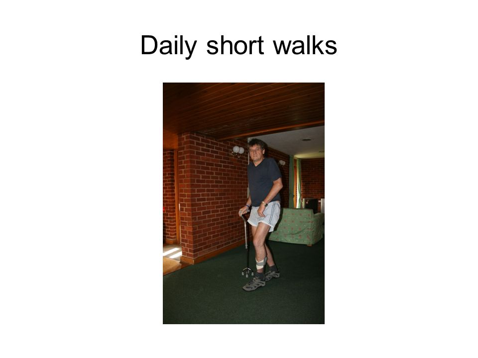 Daily short walks