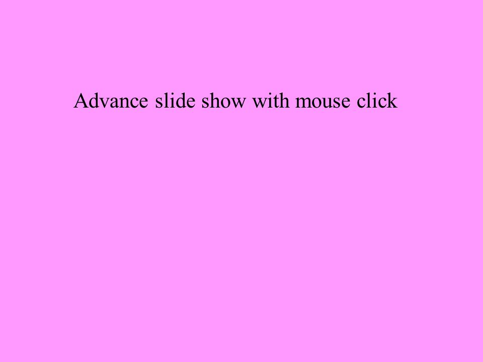 Advance slide show with mouse click