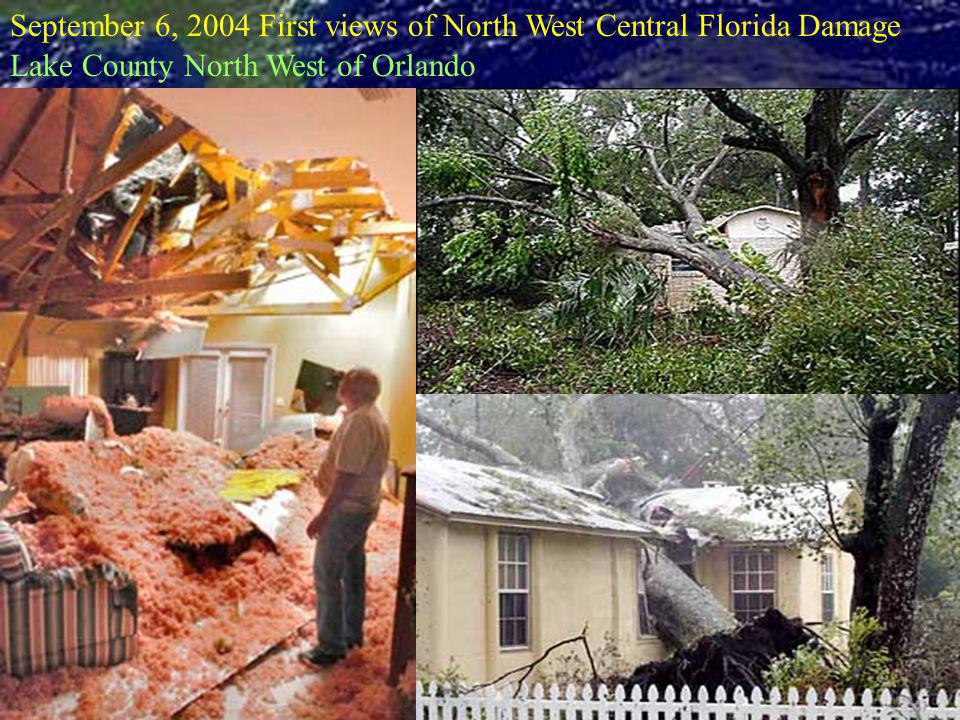 September 6, 2004 First views of North West Central Florida Damage Lake County North West of Orlando