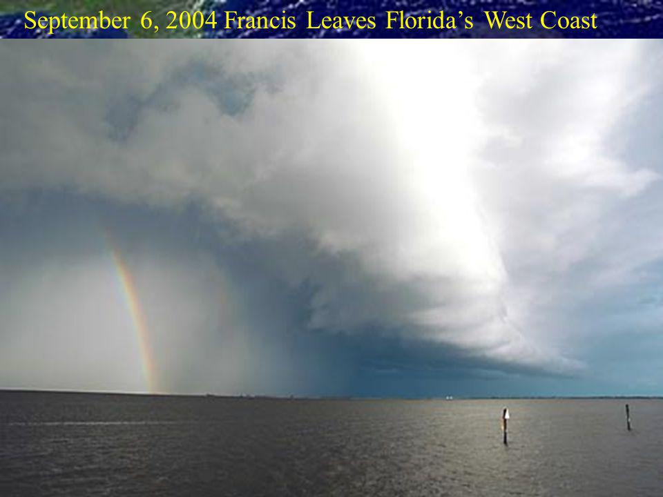 September 6, 2004 Francis Leaves Floridas West Coast