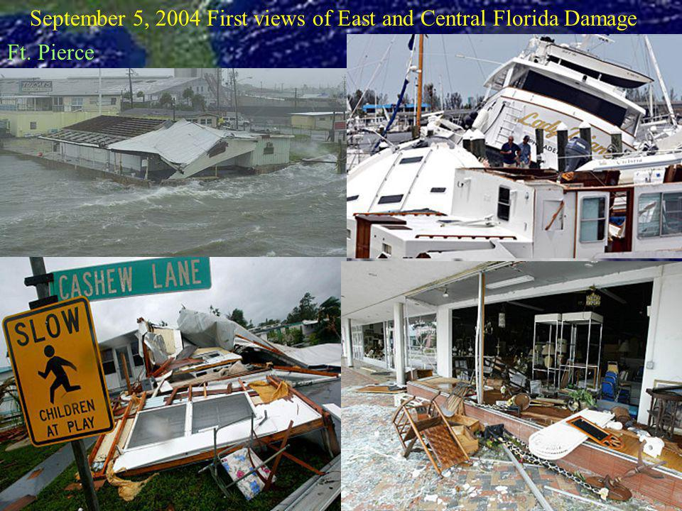 September 5, 2004 First views of East and Central Florida Damage Ft. Pierce
