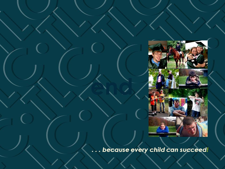 ... because every child can succeed ! end