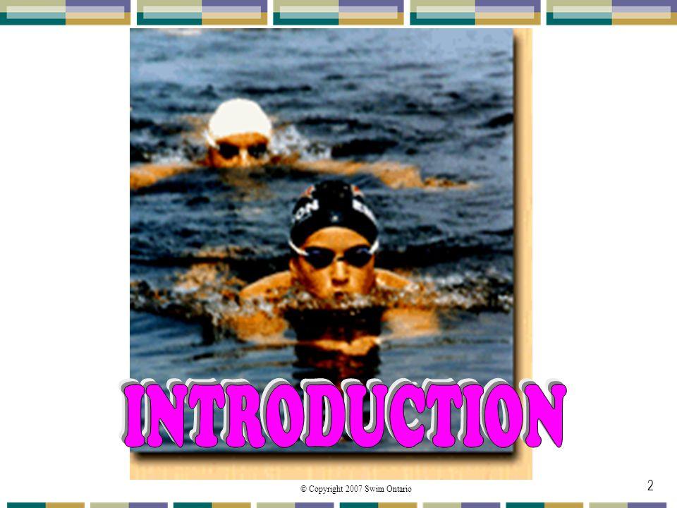 © Copyright 2007 Swim Ontario 2