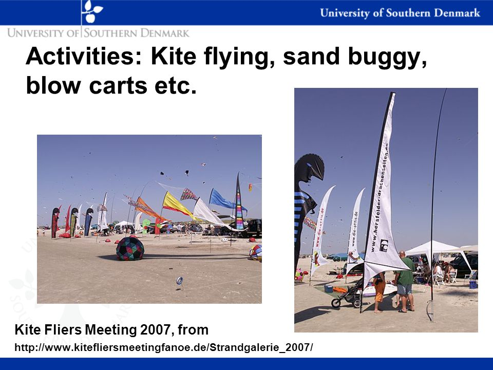 Activities: Kite flying, sand buggy, blow carts etc.