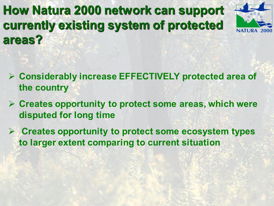 How Natura 2000 network can support currently existing system of protected areas.