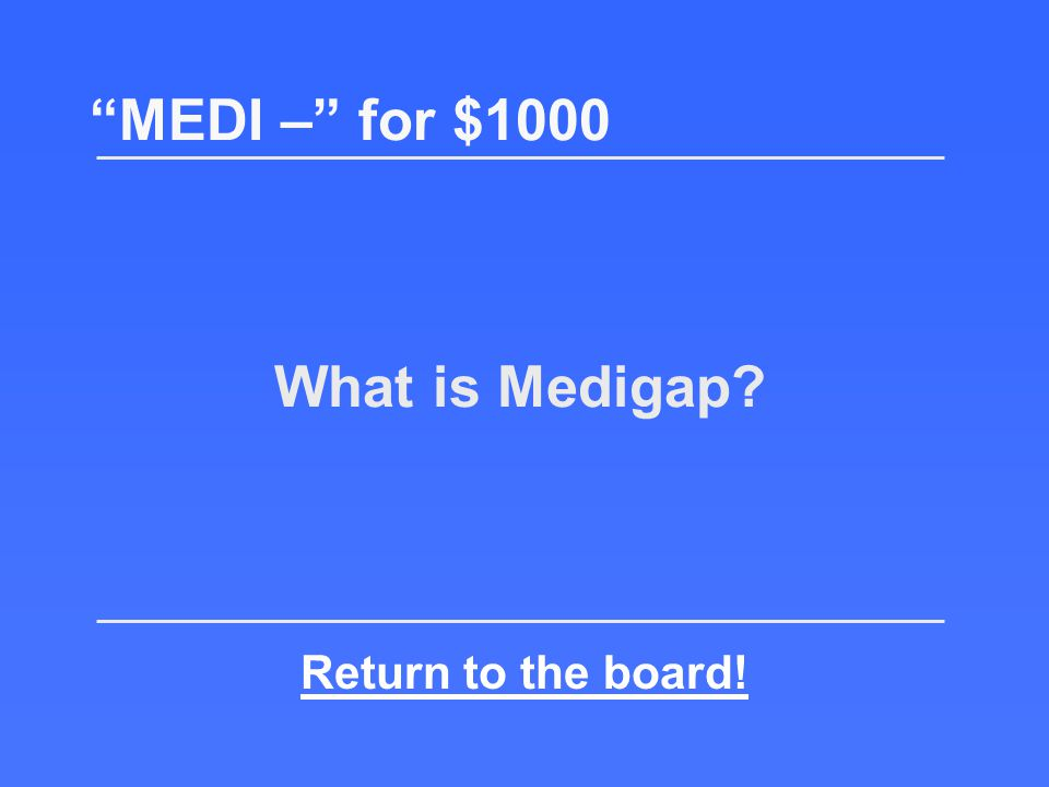 Minnesota, Massachusetts, and Wisconsin do not have standard versions of this MEDI – for $1000