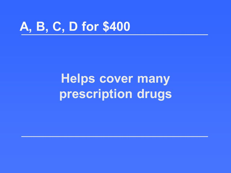 Return to the board! What is Part B? A, B, C, D for $200