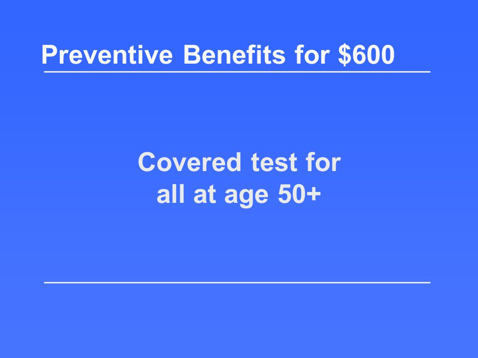 What is the Welcome to Medicare Physical? Preventive Benefits for $400 Return to the board!