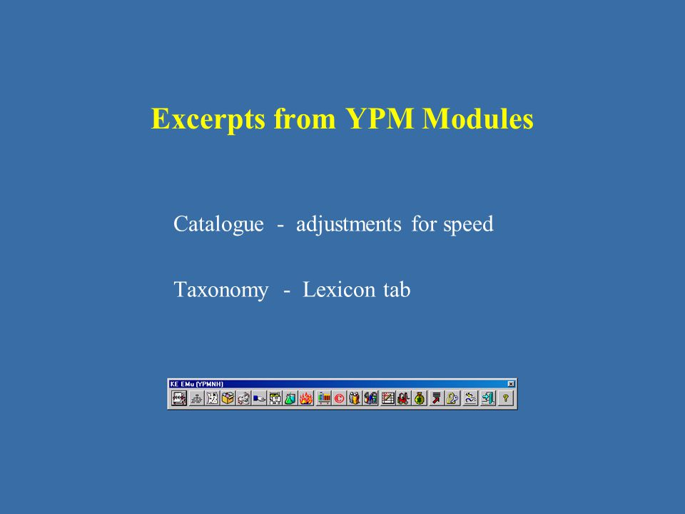 Excerpts from YPM Modules Catalogue - adjustments for speed Taxonomy - Lexicon tab