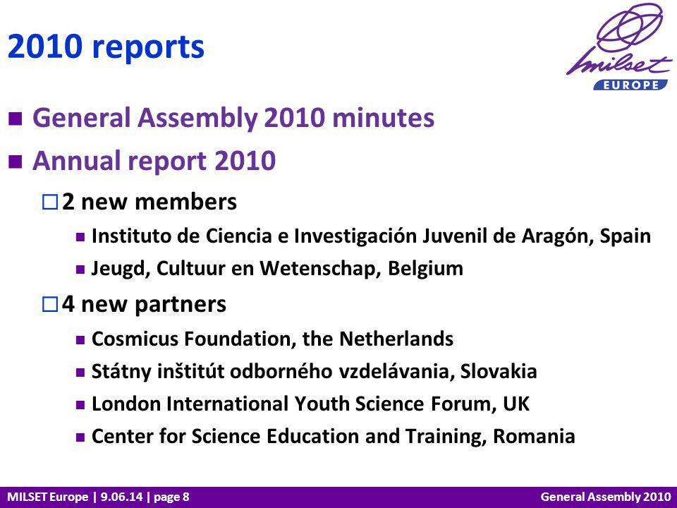 MILSET Europe | 9.06.14 | page 19 Activities General Assembly 2010