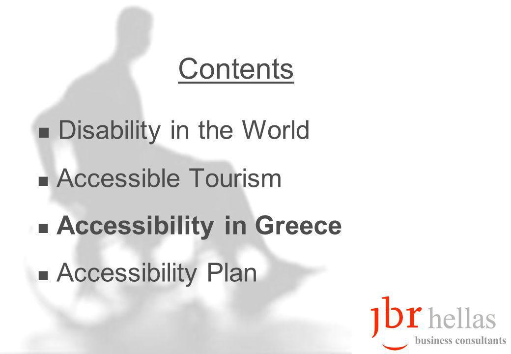 Disability in the World Accessible Tourism Accessibility in Greece Accessibility Plan Contents