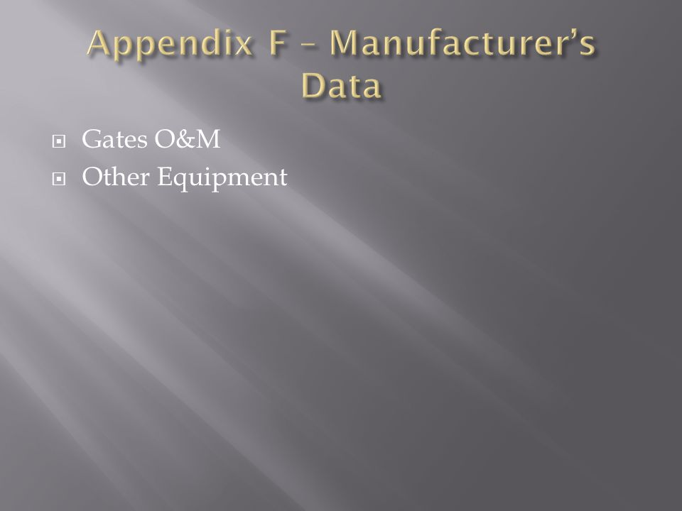 Gates O&M Other Equipment