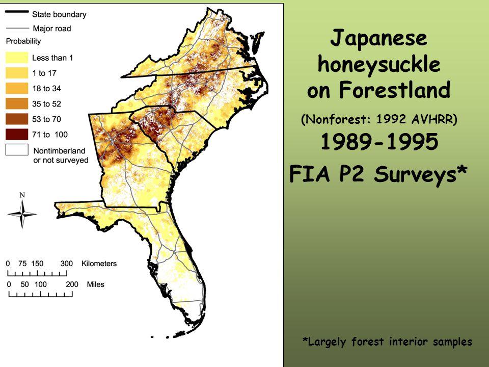 Japanese honeysuckle on Forestland (Nonforest: 1992 AVHRR) 1989-1995 FIA P2 Surveys* *Largely forest interior samples