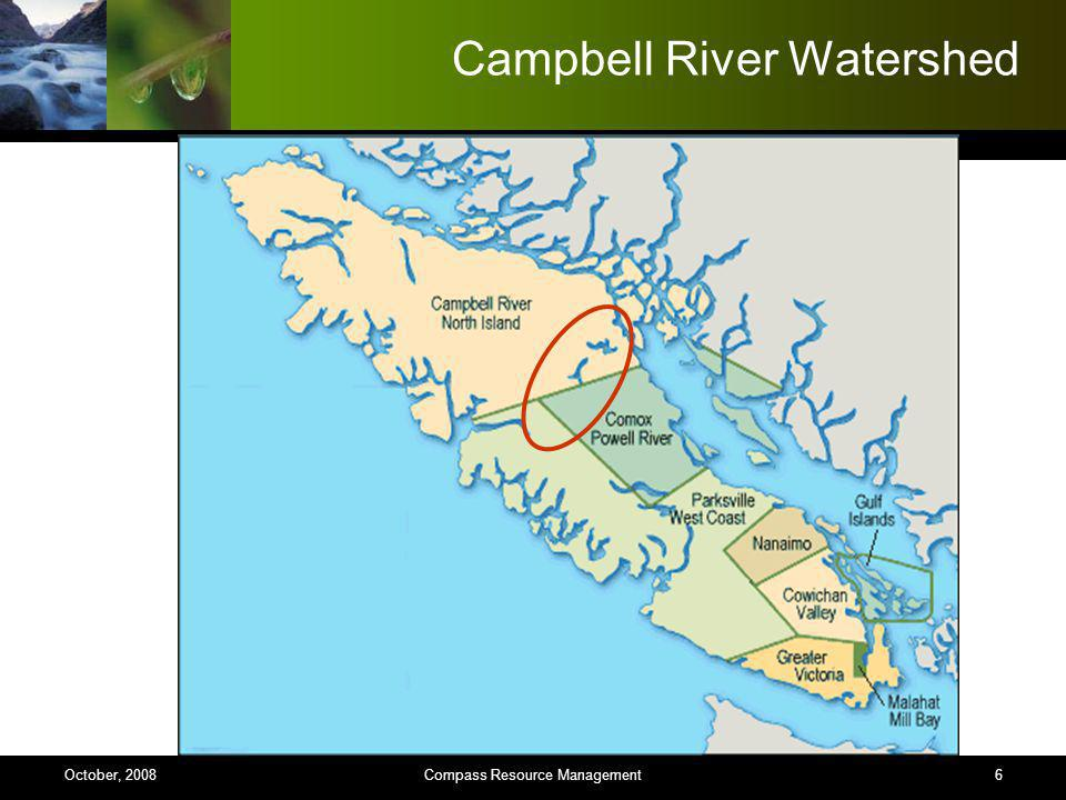 Campbell River Watershed 6Compass Resource ManagementOctober, 2008