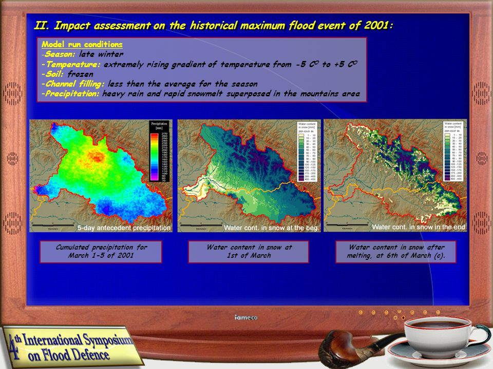 II. Impact assessment on the historical maximum flood event of 2001: Model run conditions - Season: late winter -Temperature: extremely rising gradien