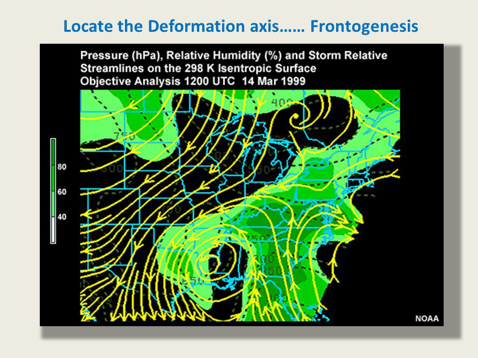 Locate the Deformation axis…… Frontogenesis