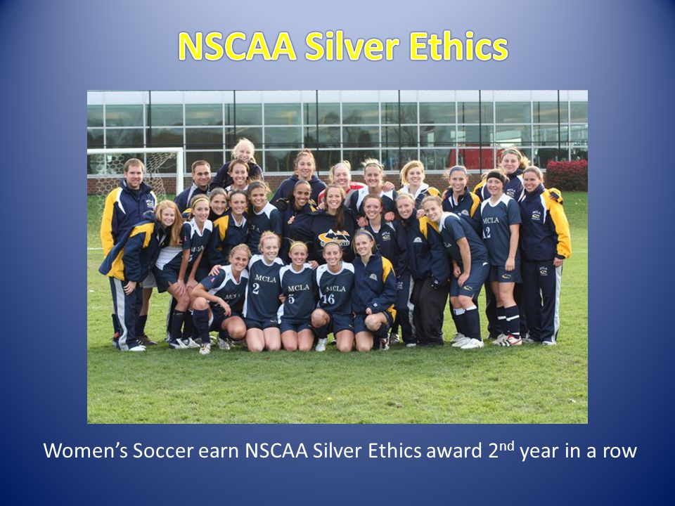 Womens Soccer earn NSCAA Silver Ethics award 2 nd year in a row