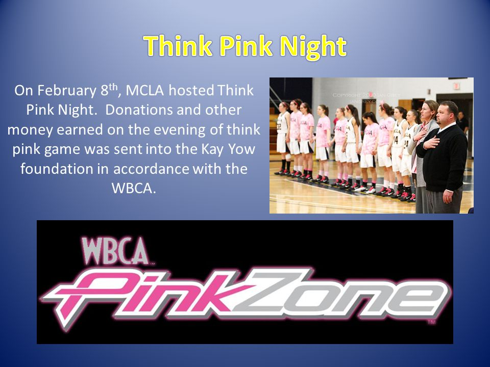 On February 8 th, MCLA hosted Think Pink Night.