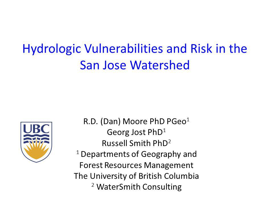 Hydrologic Vulnerabilities and Risk in the San Jose Watershed R.D.