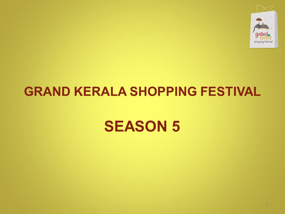 GRAND KERALA SHOPPING FESTIVAL SEASON 5 1