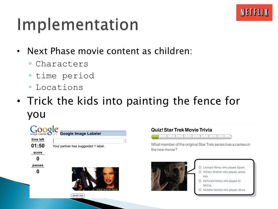Next Phase movie content as children: Characters time period Locations Trick the kids into painting the fence for you