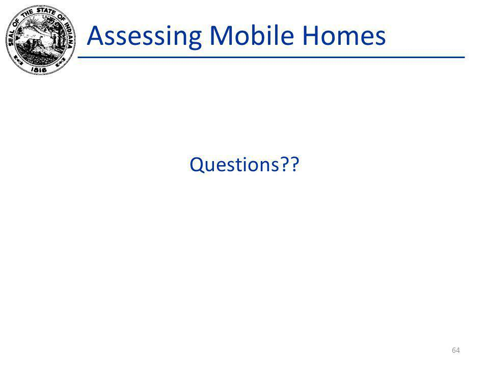 Assessing Mobile Homes Questions?? 64