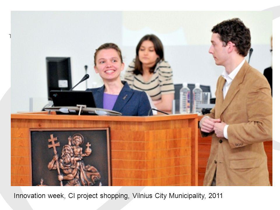 Innovation week, CI project shopping, Vilnius City Municipality, 2011
