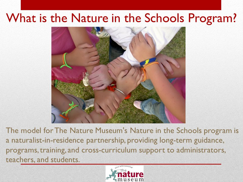 Our Goals.To bring high-quality, in-depth science and environmental education into local schools.