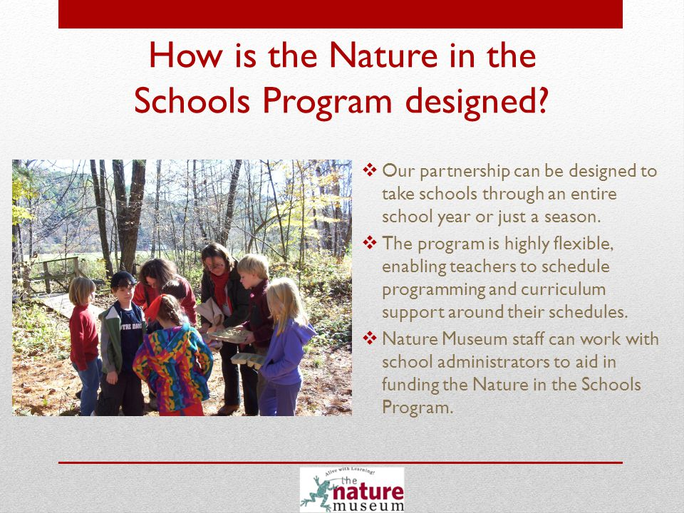 What benefits can The Nature in the Schools Program bring to my school.