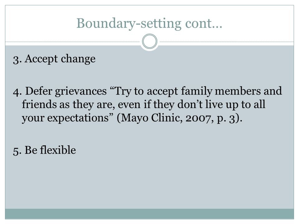 Boundary-setting cont… 3. Accept change 4.