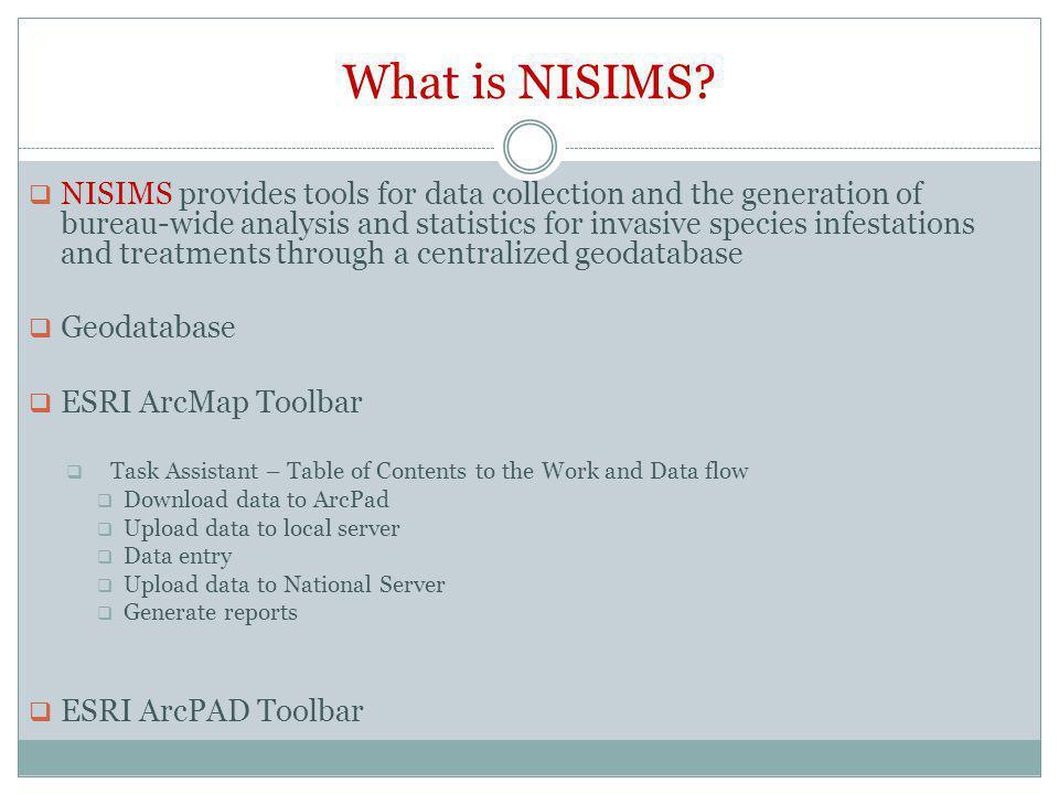 Business Processes that NISIMS Addresses Survey Infestation Treatment Evaluation Monitoring