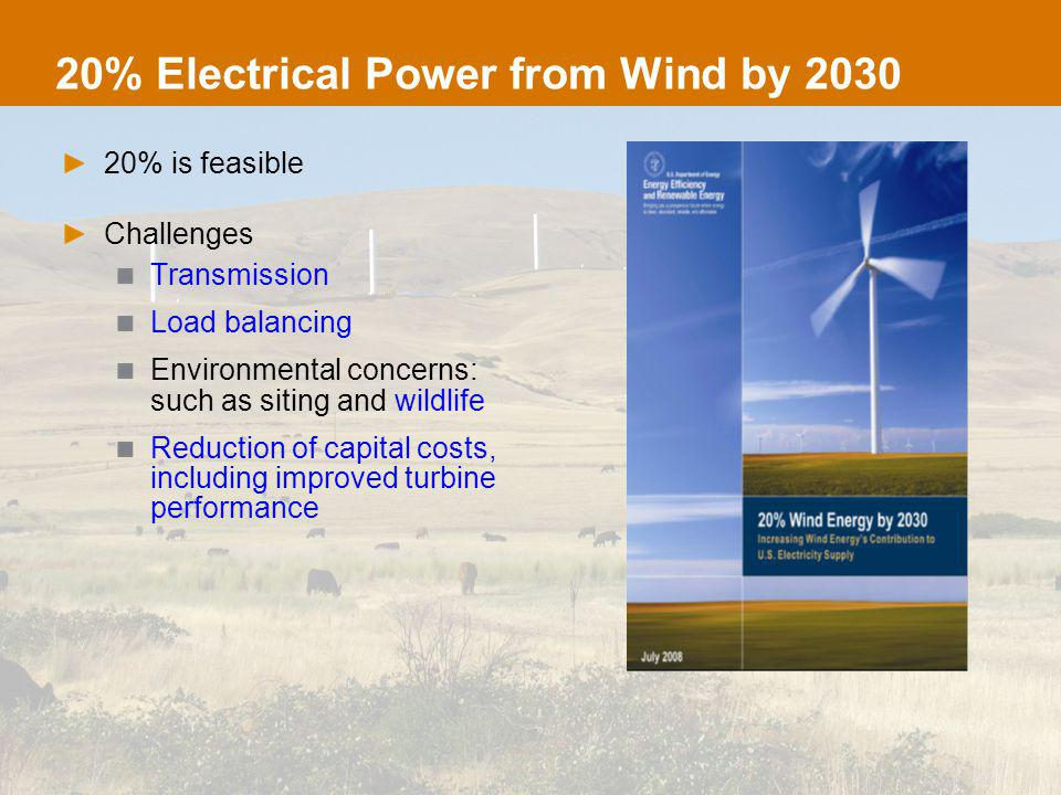 Challenge: Transmission Design life for wind plants is a few decades Transmission infrastructure may last for a century Connects sources with loads Major national investment Climate is changing What if the wind resource moves?
