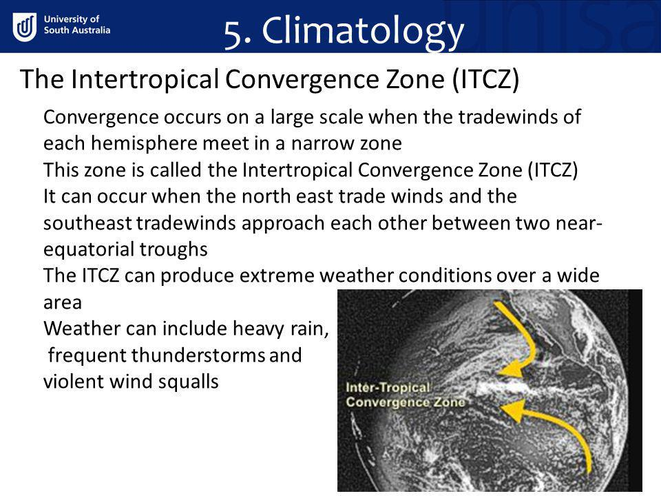 The Intertropical Convergence Zone (ITCZ) Convergence occurs on a large scale when the tradewinds of each hemisphere meet in a narrow zone This zone i