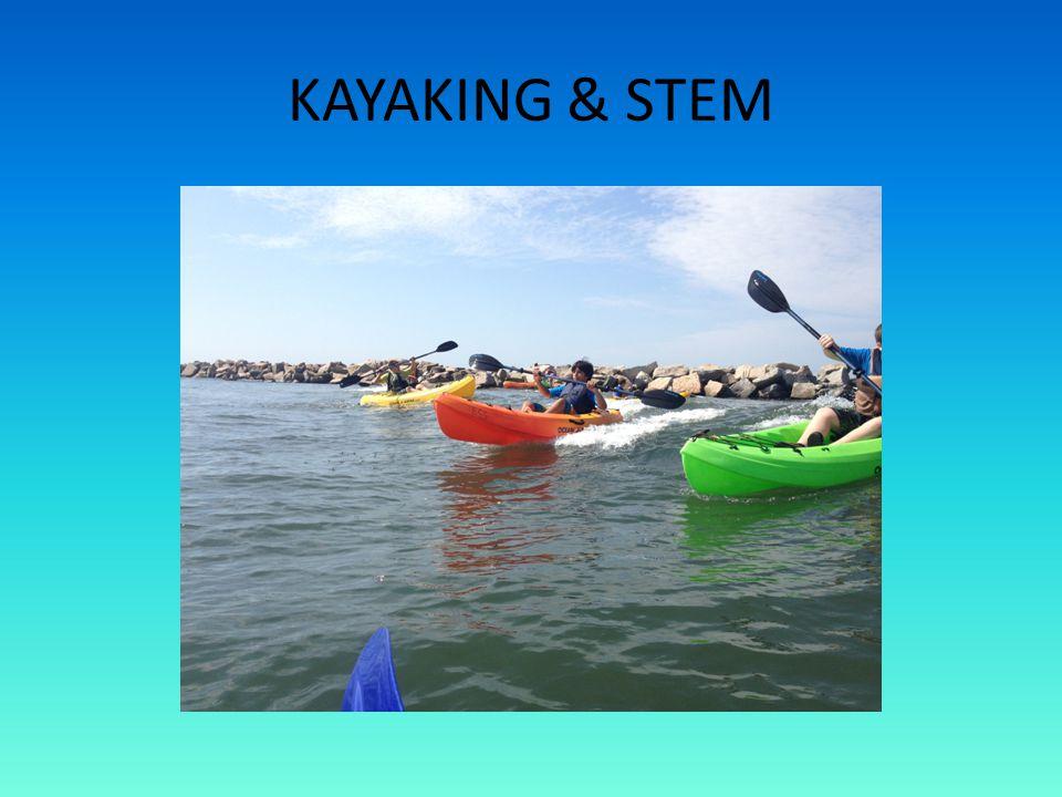 KAYAKING & STEM