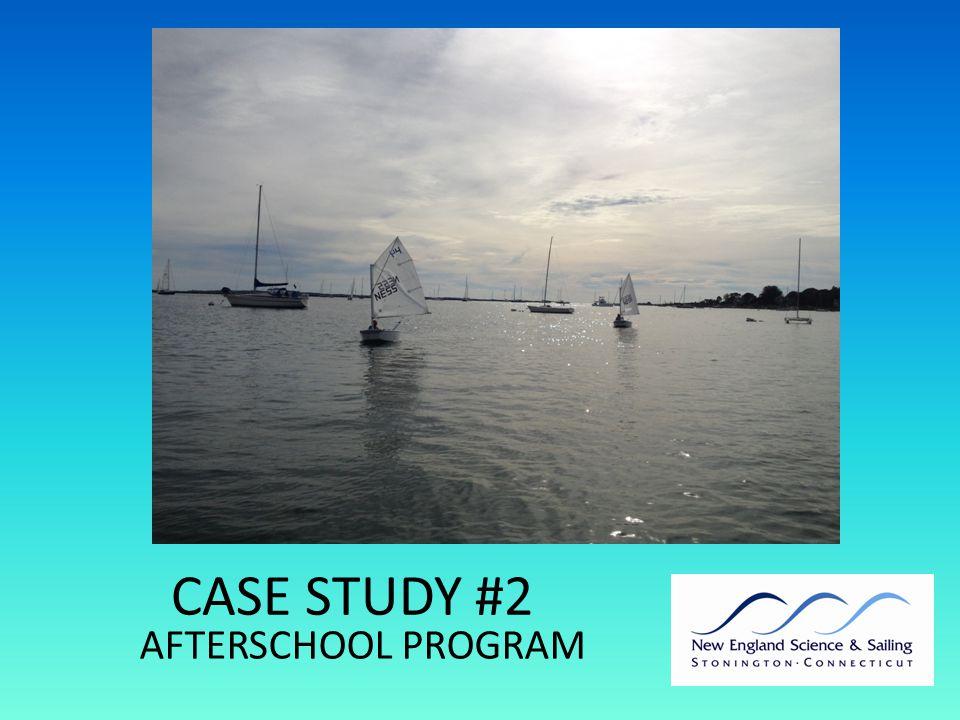 CASE STUDY #2 AFTERSCHOOL PROGRAM