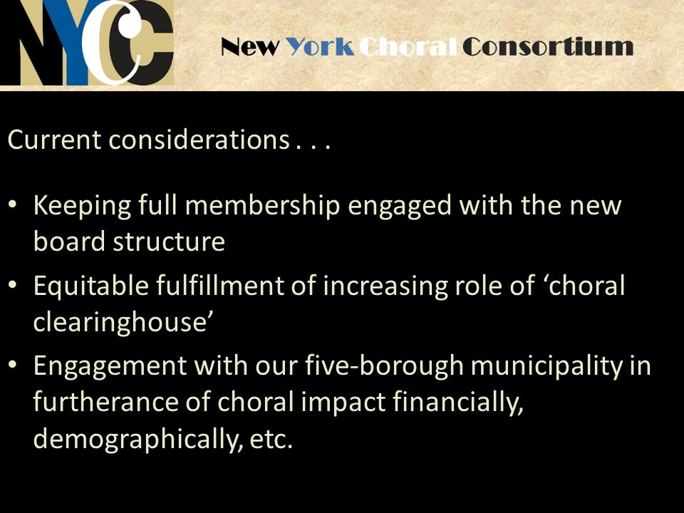 New York Choral Consortium Current considerations...