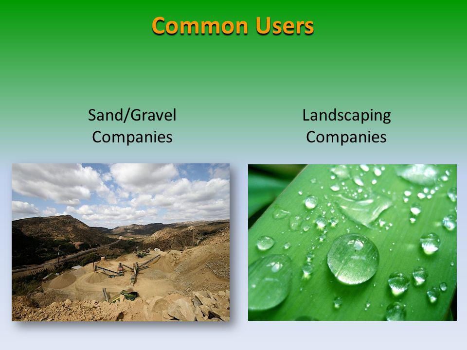 Sand/Gravel Companies Common Users Landscaping Companies
