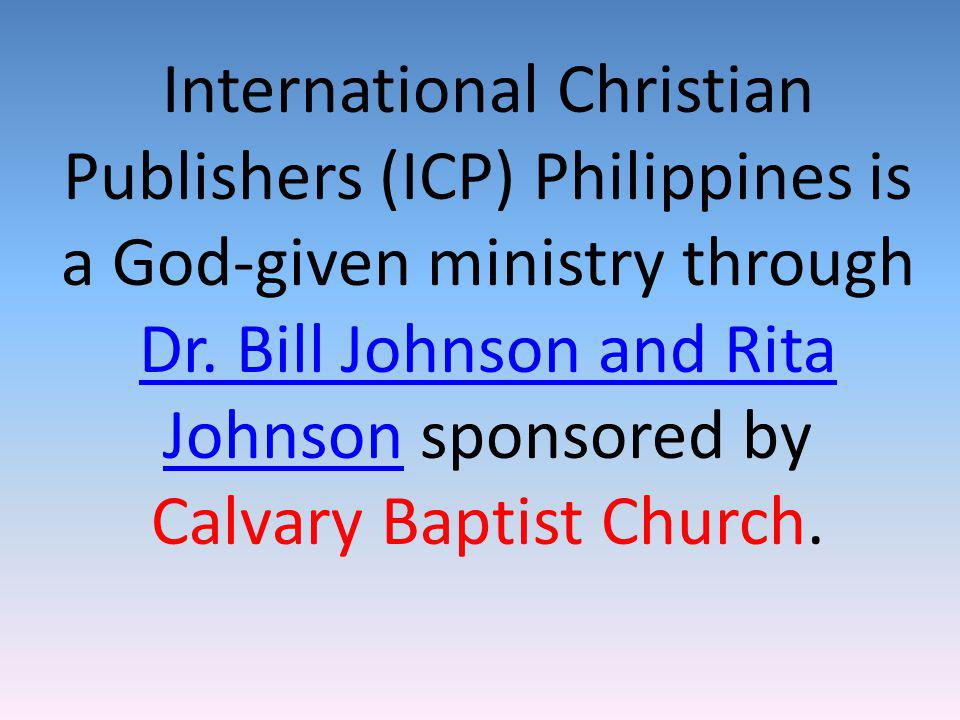 International Christian Publishers (ICP) Philippines is a God-given ministry through Dr.