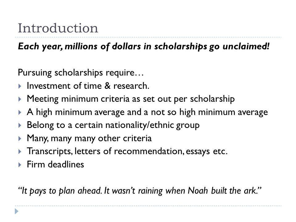 Types of Scholarships Automatic Consideration - Post-secondary Institution Scholarships Most universities, colleges and private institutions have admission or entrance scholarships for first year students.