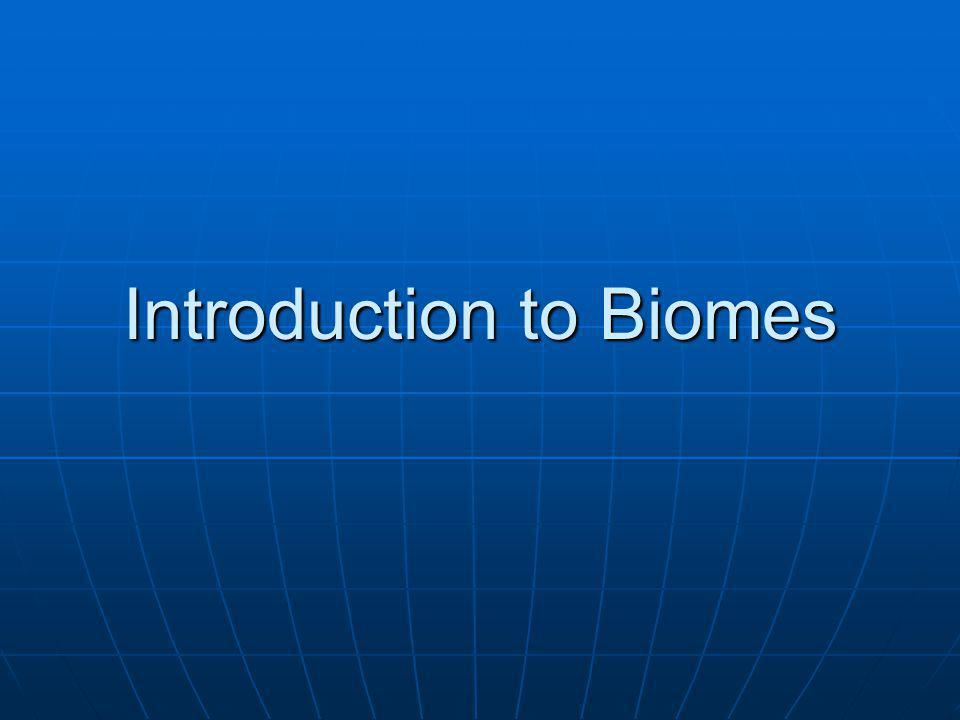 Introduction to Biomes
