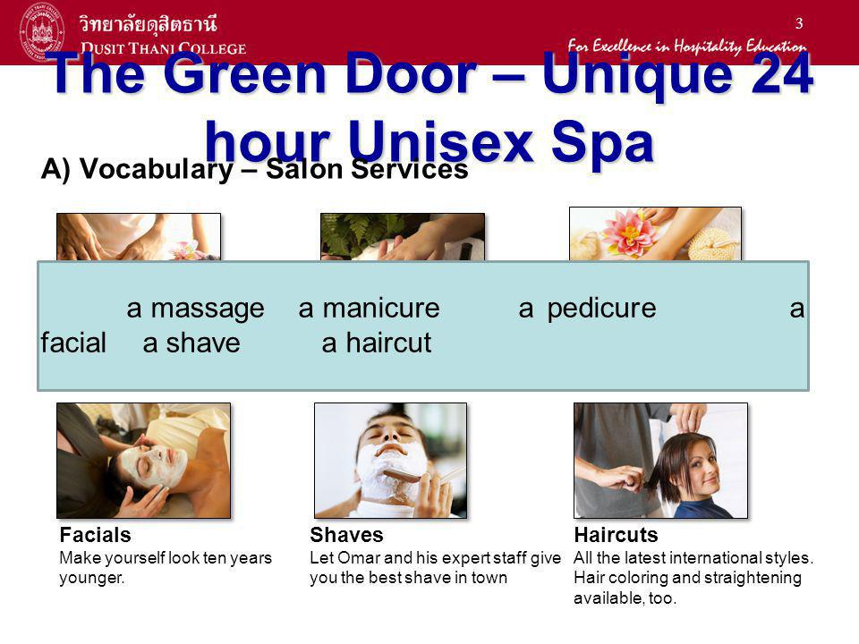 2 Personal Care and Appearance After unit 5, you will be able to: Ask for something in a store Request salon services