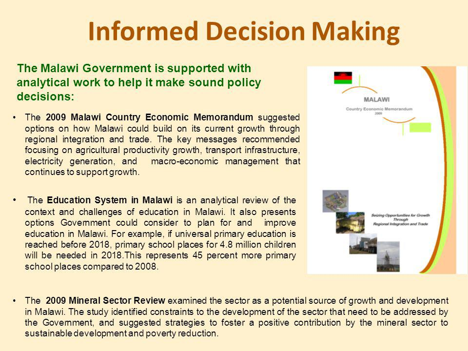 Informed Decision Making The Education System in Malawi is an analytical review of the context and challenges of education in Malawi.