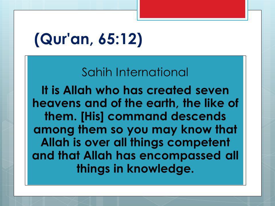 (Qur an, 41:12)