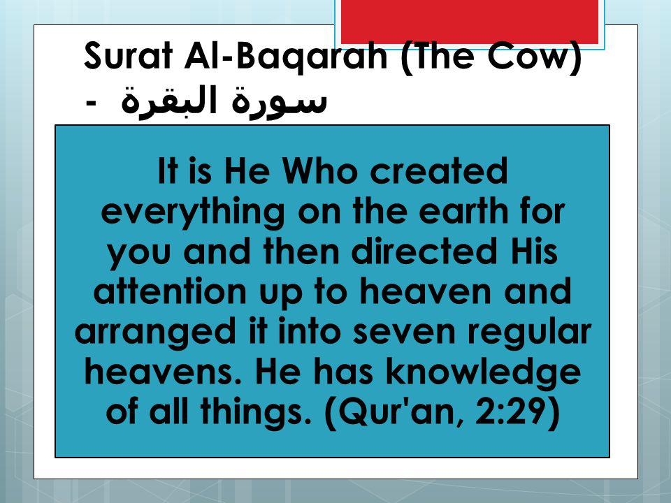 (Qur an, 99:1-4) When the earth is convulsed with its quaking and the earth then disgorges its charges and man asks, What is wrong with it? , on that Day it will impart all its news.