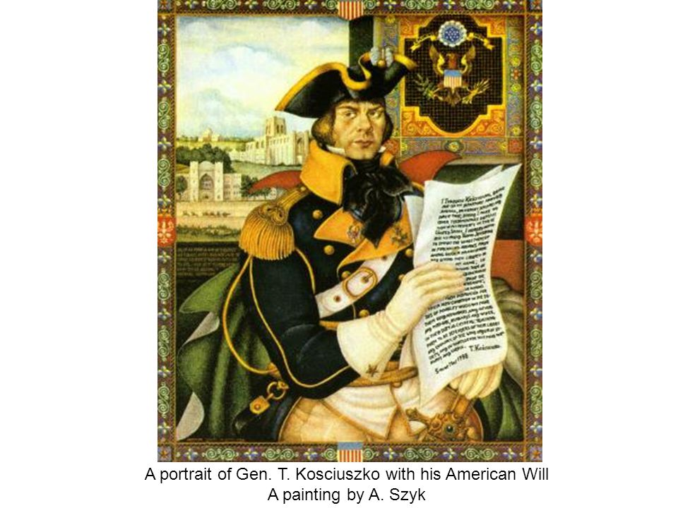 A portrait of Gen. T. Kosciuszko with his American Will A painting by A. Szyk