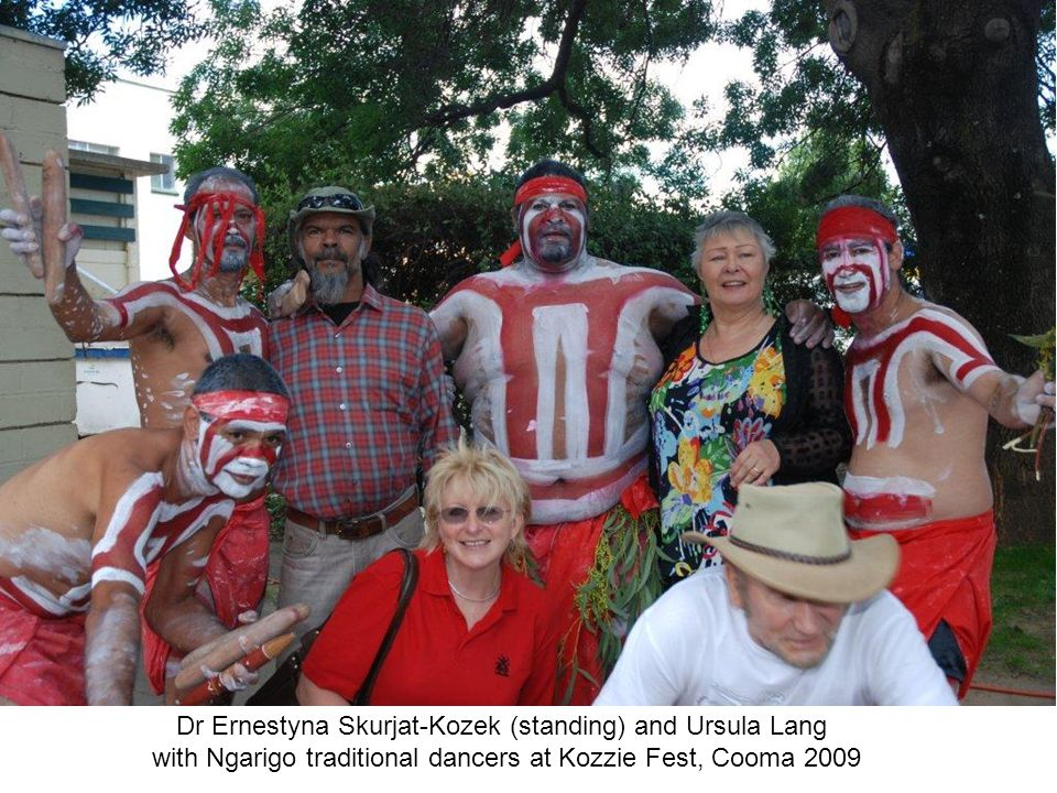 Dr Ernestyna Skurjat-Kozek (standing) and Ursula Lang with Ngarigo traditional dancers at Kozzie Fest, Cooma 2009