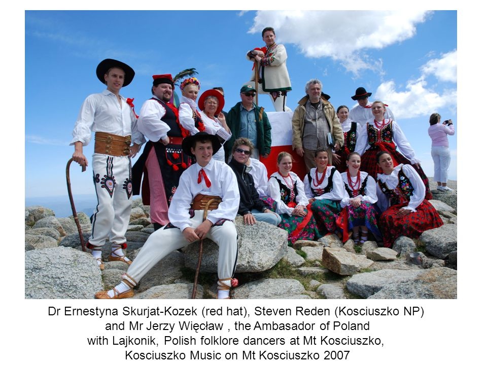 Dr Ernestyna Skurjat-Kozek (red hat), Steven Reden (Kosciuszko NP) and Mr Jerzy Więcław, the Ambasador of Poland with Lajkonik, Polish folklore dancer